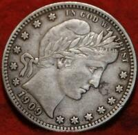 1909 S SAN FRANCISCO MINT SILVER BARBER QUARTER