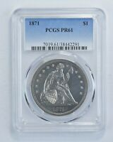 PR61 1871 SEATED LIBERTY SILVER DOLLAR - GRADED PCGS 6056