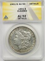 1901 $1 ANACS AU 53 DETAILS CLEANED MORGAN SILVER DOLLAR