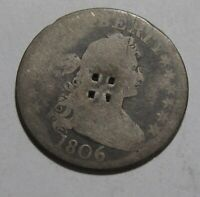 1806 DRAPED BUST QUARTER   CIRCULATED CONDITION /    77SU 2