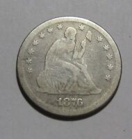 1876 SEATED LIBERTY QUARTER   GOOD TO VERY GOOD DETAILS   87