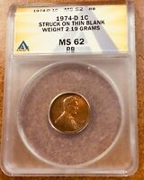 1974- D LINCOLN CENT MINT ERROR ANACS MINT STATE 62 RB STRUCK ON A TOO THIN BLANK