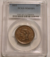 1853 BRAIDED HAIR LARGE CENT PCGS MS 61 BN BROWNISH COLOR