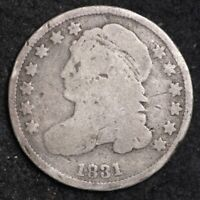 1831 CAPPED BUST DIME CHOICE SHIPS FREE E293 WCE