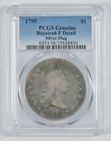 GENUINE 1795 FLOWING HAIR SILVER DOLLAR -  SILVER PLUG - PCGS 8020