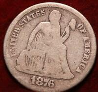 1876 CC CARSON CITY MINT SILVER SEATED LIBERTY DIME