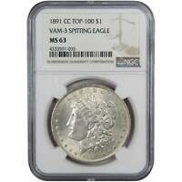 1891 CC VAM 3 SPITTING EAGLE $1 MORGAN SILVER DOLLAR COIN MINT STATE 63 NGC TOP 100