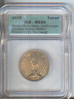 2000 GALLERY MINT STATUE OF LIBERTY TOKEN  ICG MINT STATE 69  FINALIST FOR $1 COIN DESIGN