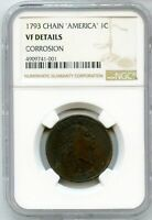 1793 FLOWING HAIR CHAIN CENT NGC VF DETAILS AMERICA 1C US COPPER COIN - JJ509