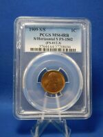 1909-S/S 1C S OVER HORIZONTAL S, FS-1502, MINT STATE 64 RED AND BROWN PCGS FS-012.3
