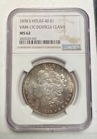 MORGAN SILVER DOLLAR 1878 S NGC MINT STATE 62 S  VAM-17C DENTICLE CLASH