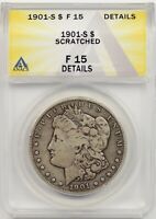 1901-S $1 ANACS F 15 DETAILS SCRATCHED MORGAN SILVER DOLLAR