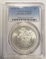 MORGAN SILVER DOLLAR 1878 P PCGS MINT STATE 64   7TF, REVERSE OF 1879