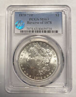 MORGAN SILVER DOLLAR 1878 P PCGS MINT STATE 63   7TF, REVERSE OF 1878