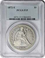 1872-S LIBERTY SEATED SILVER DOLLAR F15 PCGS