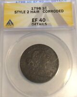 1798 1C DRAPED BUST LARGE CENT ANACS EF-40 DETAILS, STYLE 2 HAIR,