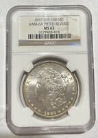 MORGAN SILVER DOLLAR 1897 P NGC MINT STATE 63   VAM-6A PITTED REVERSE