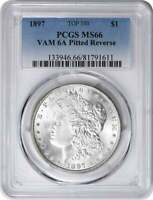 1897 VAM 6A MORGAN DOLLAR PITTED REVERSE MINT STATE 66 PCGS