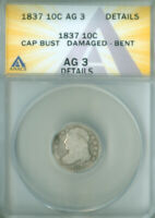 1837 CAPPED BUST DIME ANACS AG-3 DETAILS FREE S/H 2127185