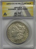 1892-O $1 ANACS AU 50 CLEANED - SCRATCHED MORGAN SILVER DOLLAR
