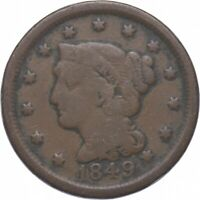 TOUGH   1849 BRAIDED HAIR LARGE CENT   US EARLY COPPER COIN