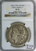 1903-S MORGAN DOLLAR NGC VF-35 VAM-2, SMALL S, TOP-100;  ORIGINAL AND