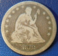 1872 SEATED LIBERTY QUARTER GOOD VG KEY DATE US COIN LOW MINTAGE 8687