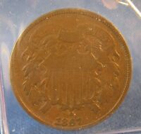 1867 TWO CENT PIECE - FINE
