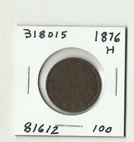 1876 H CANADIAN LARGE CENT    318015
