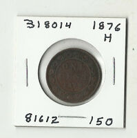 1876 H CANADIAN LARGE CENT    318014