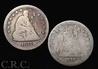 1877 & 1878 SEATED LIBERTY QUARTERS   BETTER DATES