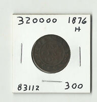 1876 H CANADIAN LARGE CENT    320000