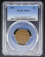 1872 TWO 2 CENT PCGS CERTIFIED EXTRA FINE  40 EXTRA FINE 732
