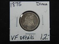1875 FINE DETAILS SEATED DIME   BLACK COLORING   SURFACE SCRATCHES