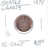 1875 SEATED LIBERTY DIME 1 CHECK PHOTO'S.