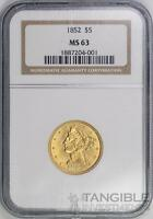 1852 $5 GOLD LIBERTY HEAD  TYPE 1 NO MOTTO  NGC MS63  COIN