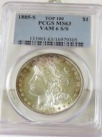 1885-S/S SILVER MORGAN PCGS MINT STATE 63     VAM-6  TOP 100
