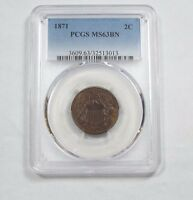 1871 TWO-CENT PIECE CERTIFIED PCGS MINT STATE 63 BROWN  2C
