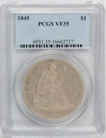1845 LIBERTY SEATED DOLLAR PCGS VF 35 FINE TO XF LOW MINT AGE TOUGH