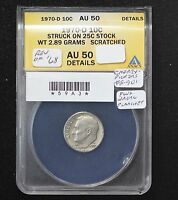 1970 D ROOSEVELT DIME ANACS AU 50 REV' OF '68 STRUCK ON 25 PLANCHET CHERRYPICK