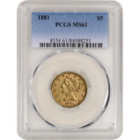 US GOLD $5 LIBERTY HEAD HALF EAGLE   PCGS MS61   RANDOM DATE