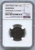 1804 SPIKED CHIN 1/2C HALF CENT NGC AU DETAILS IMPROPERLY CLEANED