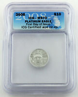 2008 $10 PLATINUM EAGLE FIRST DAY ISSUE ICG CERTIFIED 4/49   GRADED MS70