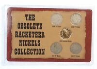 OBSOLETE RACKETEER NICKELS COLLECTION OF LIBERTY/