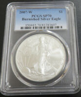 2007- W BURNISHED SILVER EAGLE PCGS SP70.