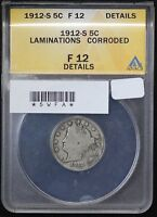 1912-S LIBERTY NICKEL ANACS F-12