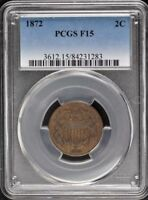 1872 2C TWO CENT PIECE PCGS F15BN