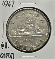 1947 B7 CANADA $1 SILVER DOLLAR VF  DAMAGED
