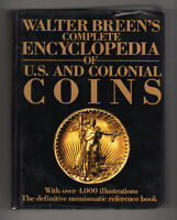 WALTER BREEN'S COMPLETE ENCYCLOPEDIA OF U.S. & COLONIAL COINS  4 000  PHOTOS