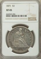 1871 US SEATED LIBERTY SILVER DOLLAR $1 - NGC EXTRA FINE 45